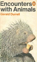 DURRELL, GERALD : Encounters with Animals / Penguin, 1969