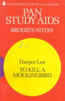 Pan Study Aids - Brodie's Notes - Harper, Lee: To Kill a Mockingbird / Pan, 1976