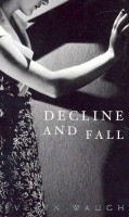 WAUGH, EVELYN : Decline and Fall / Penguin, 2006