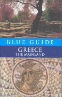 Blue Guide - Greece - The Mainland / Somerset Books, 2006