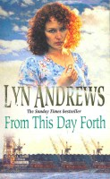 ANDREWS, LYN : From This Day Forth / Hodder, 1997