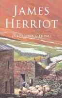 HERRIOT, JAMES : Every Living Thing / Pan, 2006