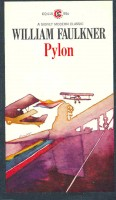 FAULKNER, WILLIAM : Pylon / Signet,1968.
