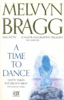 BRAGG, MELVYN : A Time to Dance / Sceptre, 1991