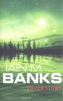 BANKS, IAIN M. : Inversions / Orbit, 2007