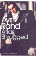 RAND, AYN : Atlas Shrugged / Penguin, 2007