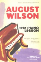 WILSON, AUGUST : The Piano Lesson / Plume, 2007