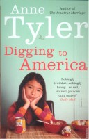 TYLER, ANNE : Digging to America / Vintage, 2008