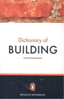 Dictionary of Building / Penguin, 2008