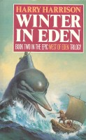 HARRISON, HARRY   : West of Eden 2 – Winter in Eden / Guild, 1986