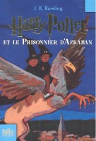 ROWLING, J. K. : Harry Potter et le Prisonnier d'Azkaban / Folio Junior, 2007