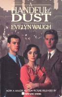WAUGH, EVELYN : A Handful of Dust / Little Brown, 1989